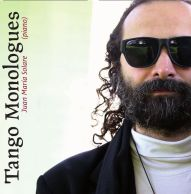 Tango Monologues | Juan Maria Solare, piano